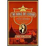 King of Vodka, The ~ Linda Himelstein