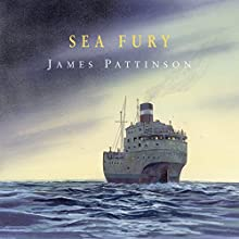 Sea Fury Audiobook by James Pattinson Narrated by Peter Wickham