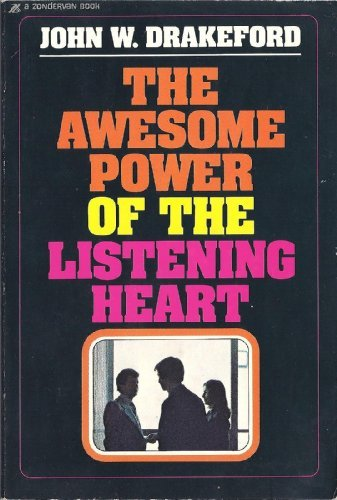 The Awesome Power of the Listening Heart
