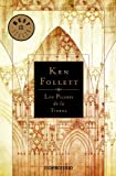 Los Pilares de la Tierra / The Pillars of the Earth (Best Seller) (Spanish Edition) (8497592905) by Ken Follett