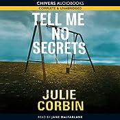Tell Me No Secrets | [Julie Corbin]
