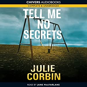 Tell Me No Secrets | [Julie Corbin]