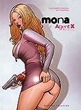 Mona Agent X, Tome 1 : Premières armes