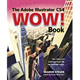 The Adobe Illustrator CS4 Wow! Bookby Sharon Steuer