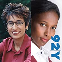 Irshad Manji and Ayaan Hirsi Ali at the 92nd Street Y on The Trouble with Islam  by Irshad Manji, Ayaan Hirsi Ali