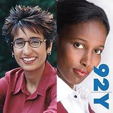 Irshad Manji and Ayaan Hirsi Ali at the 92nd Street Y on The Trouble with Islam  by Irshad Manji, Ayaan Hirsi Ali