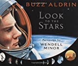 Look to the Stars (0399247211) by Aldrin, Buzz