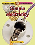 Simple Electricity (Science@School)