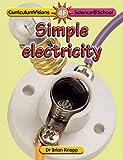 Simple Electricity (Science@School)