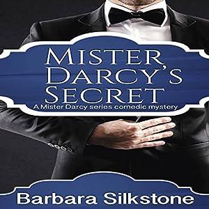 Mister Darcy's Secret Hörbuch