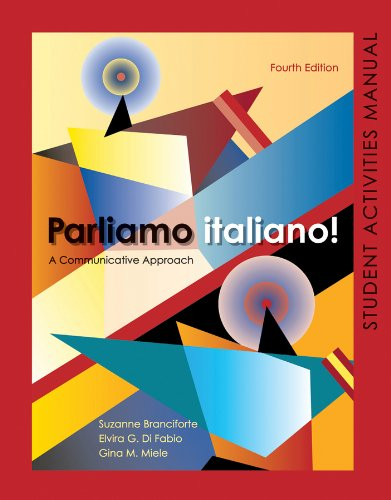 Parliamo italiano 4th Edition Activities Manual:...