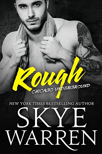 She's a cautionary tale. A single teenage mother from the poor part of town. Most of the time she's too busy working and struggling to care what people think…Until she met Colin.  NYT bestselling author Skye Warren's Rough: A Bad Boy Romance won't cost you a cent in today's free book alert!