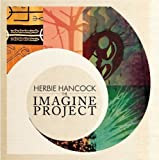 The Imagine Project by Herbie Hancock [Music CD]
