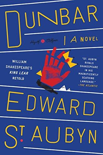 Dunbar William Shakespeares King Lear Retold A Novel (Hogarth Shakespeare) [St. Aubyn, Edward] (Tapa Blanda)