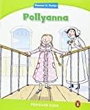 img - for Pollyanna (Penguin Kids (Graded Readers)) by Coleen Degnan-Veness (2014-03-06) book / textbook / text book