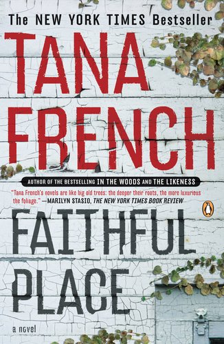 Faithful Place  A Novel, Tana French