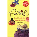 Fairies: Petal People You Make Yourself (Klutz)by Rachel Haab
