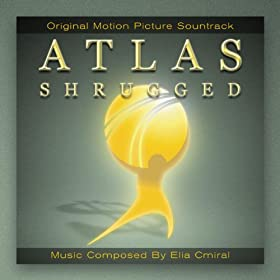 Atlas Shrugged Movie Soundtrack