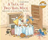 Image of A Tale of Two Bad Mice (Rabbit Ears Storybook Classics)