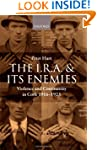 The I.R.A. and its Enemies: Violence...