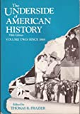 img - for The Underside of American History, Volume II book / textbook / text book