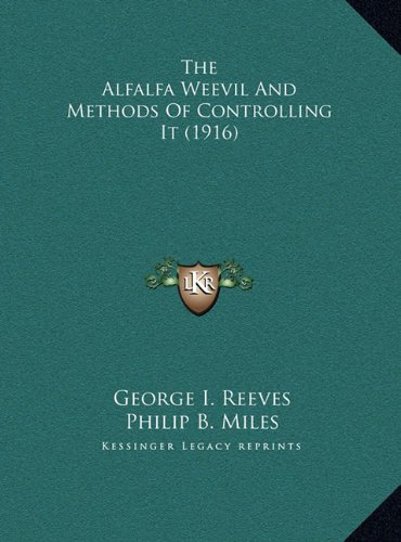 The Alfalfa Weevil and Methods of Controlling It (1916)