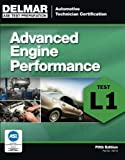 img - for ASE Test Preparation - L1 Advanced Engine Performance (ASE Test Prep: Automotive Technician Certification Manual) book / textbook / text book