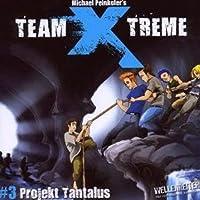 Projekt Tantalus (Team X-Treme 3) Hörbuch