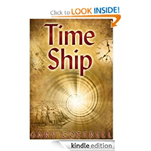 Kindle Daily Deal: Time Ship, by Gary Cottrell. Publisher: MDC Press (October 9, 2011)