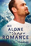 img - for All Alone in a Sea of Romance book / textbook / text book
