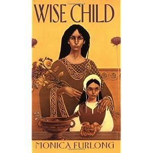 Wise Child Monica Furlong