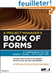 A Project Manager's Book of Forms: A...