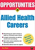 img - for Opportunities in Allied Health Careers, revised edition (Opportunities In |Series) by Kacen, Alex 1st edition (2005) Paperback book / textbook / text book
