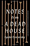Notes from a Dead House