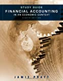 img - for Study Guide to accompany Financial Accounting in an Economic Context 8e book / textbook / text book