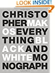 Everything: The Black and White Monog...