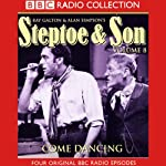 Steptoe & Son: Volume 8: Come Dancing | Ray Galton,Alan Simpson