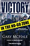 Victory in the No-Go Zone