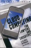img - for Cloud Computing for Lawyers and Executives: A Global Approach book / textbook / text book