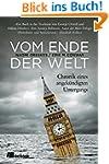 Vom Ende der Welt: Chronik eines ange...