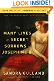 The Many Lives & Secret Sorrows of Josephine B: A Novel