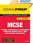 MCSE 70-294 Exam Prep: Planning, Impl...