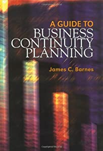Amazon.com: A Guide to Business Continuity Planning ...