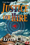 Justice for Hire (A Private Investigator Series of Crime Thrillers)