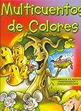Multicuentos de Colores (Spanish Edition)