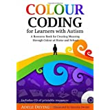 Colour Coding for Learners with Autism: A Resource Book for Creating Meaning through Colour at Home and School...