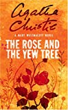 The Rose and the Yew Tree (0006499481) by Westmacott, Mary