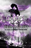 Dance of the Red Death (Masque of the Red Death)
