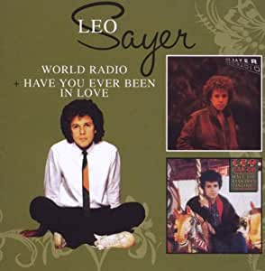 World Radio Amp Have You Ever Been In Love By Leo Sayer