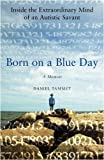 Born On a Blue Day (English Edition)